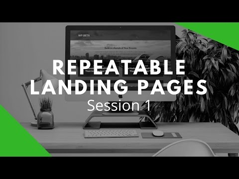 How To Build Repeatable Landing Pages With WordPress #1