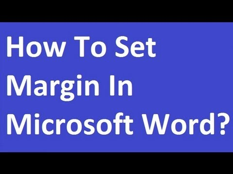 How To Set Margin In Microsoft Word?