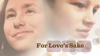 For Love's Sake (2013) | Full Movie | Bruce Marchiano | Robert Purdy | Claire Walkington