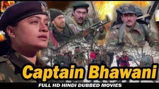 Captain Bhawani - Kargil War 1999 - Vijayashanti And Avinash Wadhavan - Full HD Hindi Dubbed Movie