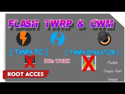 Cara Termudah Instal TWRP & CWM Tanpa Pc