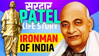 FULL LIFE IN 5 Minutes | Sardar Vallabh bhai Patel Biography | Statue of Unity