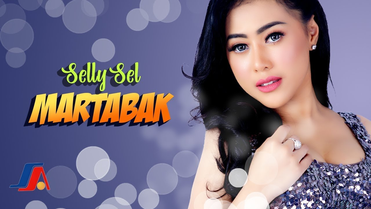 Selly Sel - Martabak