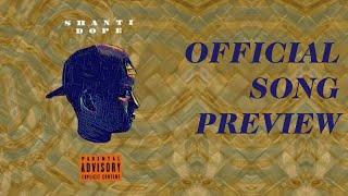 Shanti Dope - Shanti Dope (Official Album Preview)