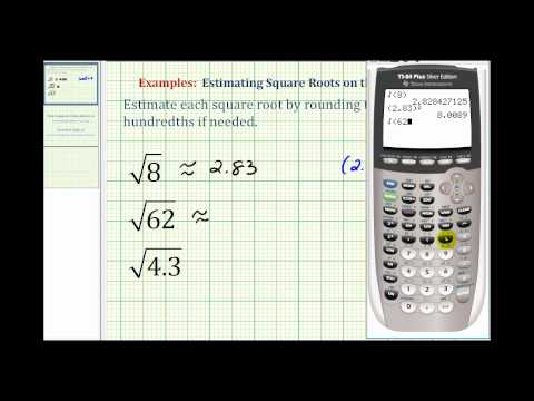 Ex:  Estimating Square Roots with the Calculator