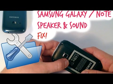 Samsung Galaxy / Note Speaker Sound Fixes & Solutions