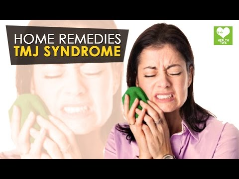 TMJ Syndrome - Home Remedies | Health Tone Tips