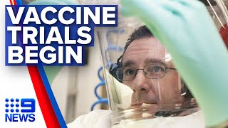Coronavirus: Aussie scientists begin testing COVID-19 vaccines | Nine News Australia