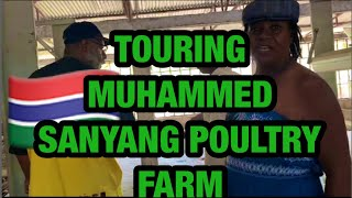 Touring Muhammed SanYang's Poultry Farms In The Gambia