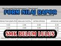Cara Mengisi Form Nilai Raport SMK BELUM LULUS   BEASISWA PPA PPTI BCA 2017/2018