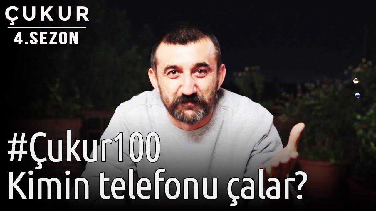 #Çukur100   Kimin Telefonu Çalar?