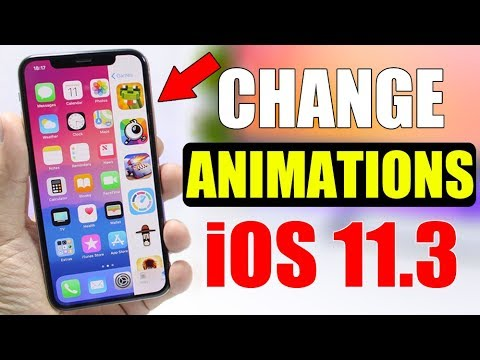 Change iPhone ANIMATIONS ** iOS 11.3 & 11.4 ** NO Jailbreak