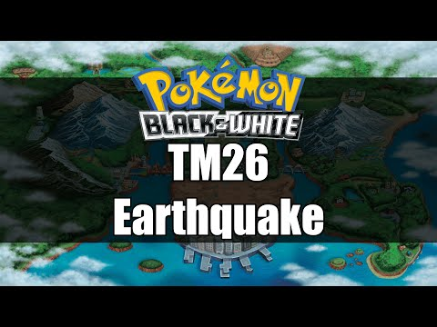 Pokemon Black and White | Where to get TM26 Earthquake