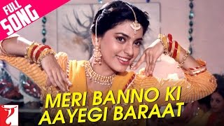 Meri Banno Ki Aayegi Baraat - Full (Happy) Song - Aaina