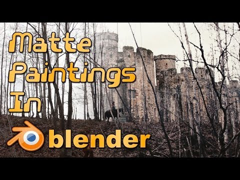 Introduction to Matte Painting in Blender!