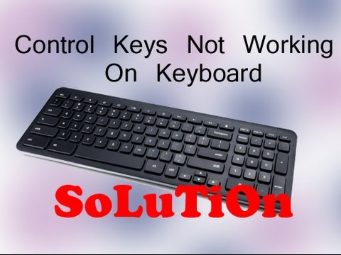 Control keys not working on keyboard - Solution