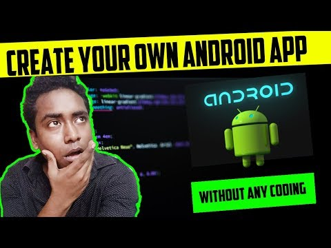 How to Create Your Own Android Apps | Without Any Coding