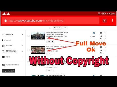 How to Upload Full Move / Full Song without copyright claim    Hindi 2018   