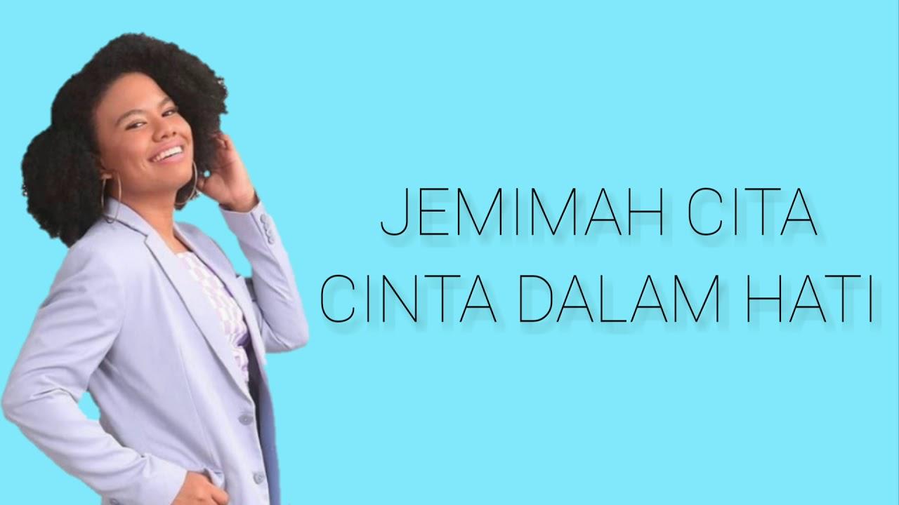 Download Jemimah - Cinta dalam hati (Ungu) Lirik MP3 Gratis