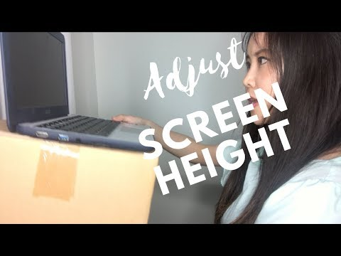 Adjust screen height of computer | Height matters for sagging