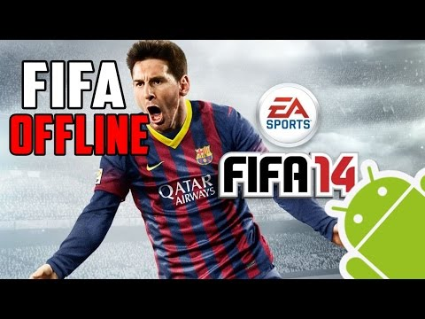 FIFA Offline - FIFA 14 Android