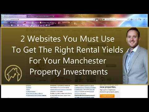 2 Websites You Must Use To Get The Right Rental Yields For Your Manchester Property Investments