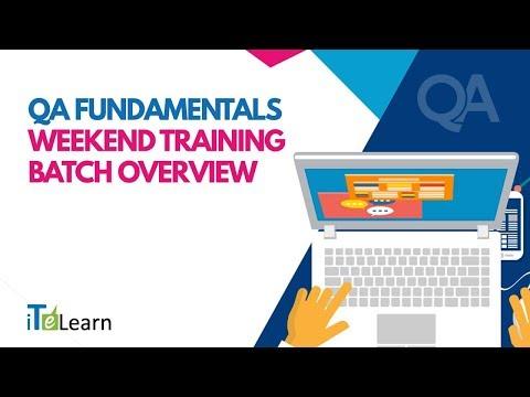 QA Fundamentals Weekend Training Batch Overview  -  iTeLearn