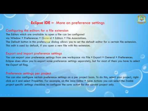 Lesson - 21 : Eclipse IDE - More on preference settings