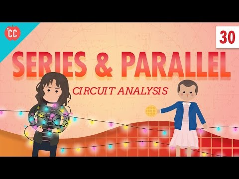 Circuit Analysis: Crash Course Physics #30