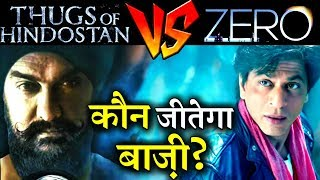 Who Will Win The Box-Office Of 2018: THUGSOF HINDOSTAN Vs ZERO