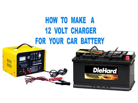 How to make a 12 volt charger for car battery