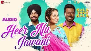 Heer Nu Jawani | Kaala Shah Kaala | FULL AUDIO (320kbps) | SONG | ZEE MUSIC | Navjeet Singh