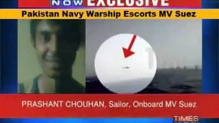 Pakistan Navy Warship Escorts MV Suez: Live Footage