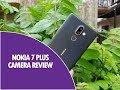 Nokia 7 Plus Camera Review  A Good All-rounder