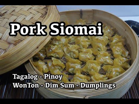 Pork Siomai Recipe - Tagalog WonTon Dim Sum Dumplings