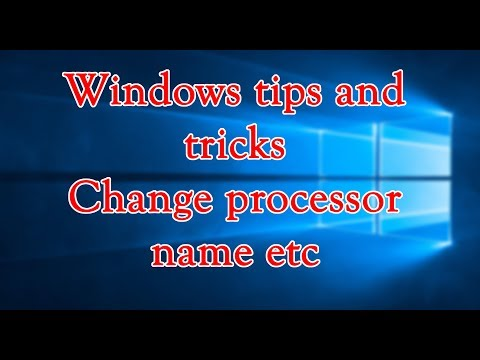windows tips and tricks ( changing the name of the processor using regedit )
