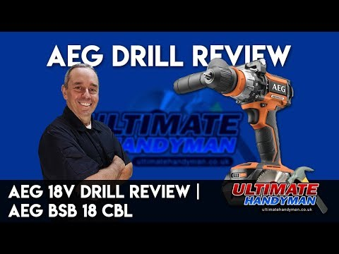 AEG 18v drill review   AEG  BSB 18 CBL