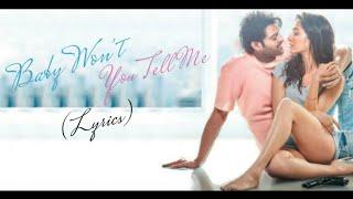 Baby Won't You Tell Me Full Song (Lyrics) ▪ Saaho ▪ Prabhas & Shraddha Kapoor ▪ Alyssa Mendonsa