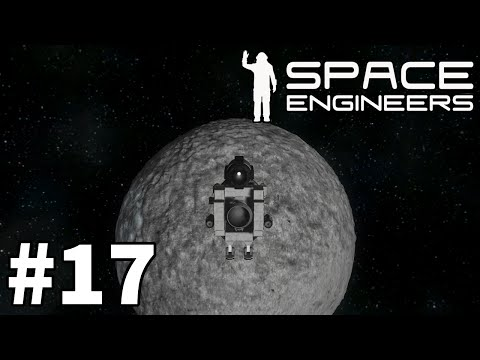 Space Engineers (Planet Survival) - Part 17