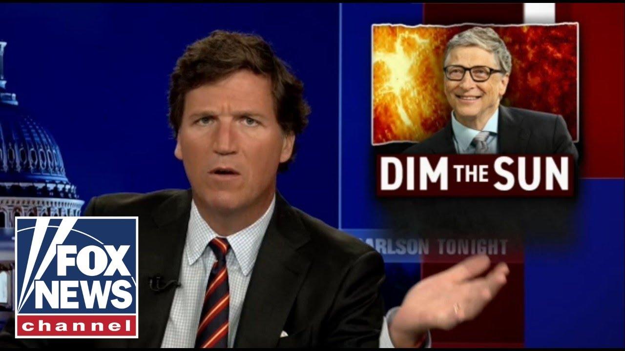 Bill Gates backs project to 'dim the sun', Tucker Carlson reacts