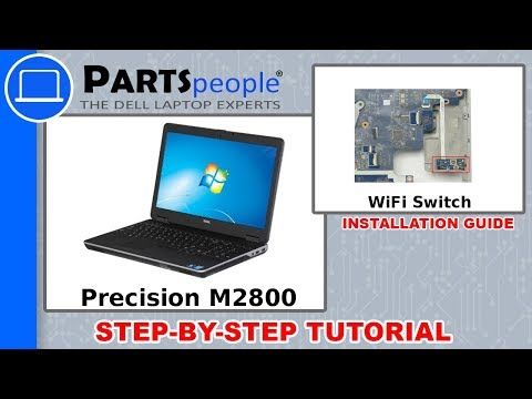 Dell Precision M2800 (P29F001) WiFi Switch How-To Video Tutorials