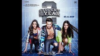 Student Of The Year 2 Class of 2018 | Full Cast | Tiger Shroff | Tara | Ananya | Punit Malhotra