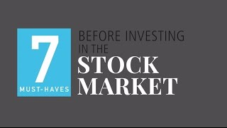7 Must-Haves Before Investing in the Stock Market