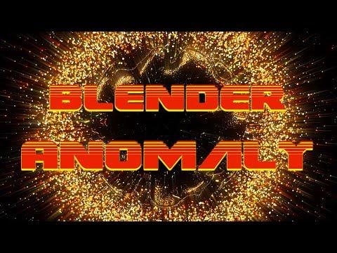 Blender - Anomaly