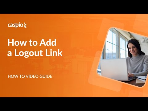 How to Add a Logout Link to Your Caspio Applications
