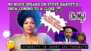 Mo'Nique Takes Up For Steve Harvey | Integrity VS Money ( My Thoughts)