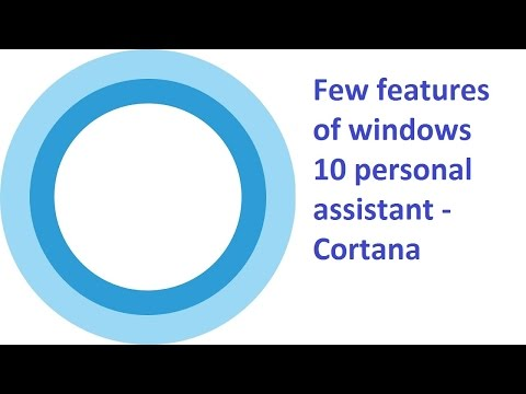 How to use Cortana - digital personal assistant in Windows 10- Cortana