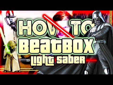 HOW to do LIGHT SABER SOUND EFFECT! (BEATBOX TUTORIALS)