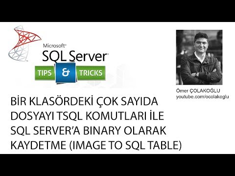 SQL Server Tips & Tricks | Bir klasördeki resimleri TSQL komutları ile veritabanına kaydetme