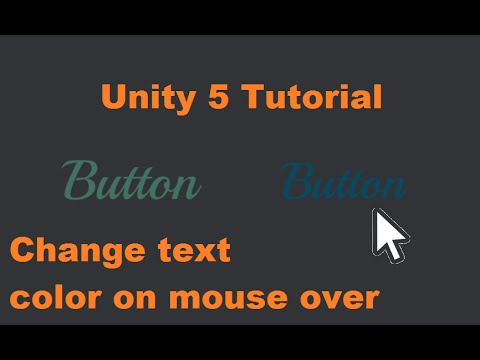 Unity 5 Tutorial : Change text color on mouse over (No Script)